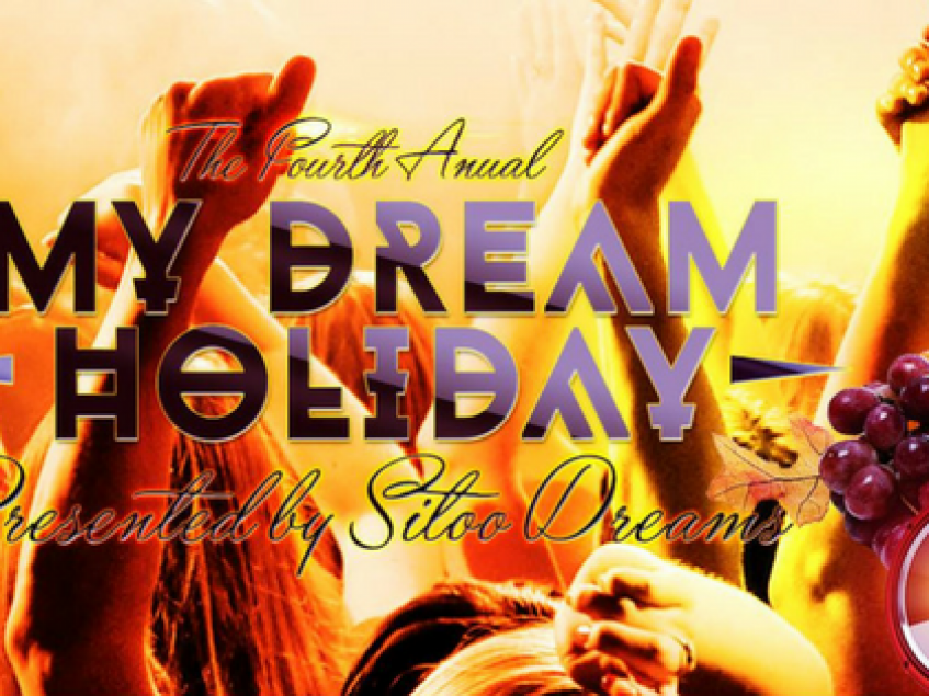 The 4th Annual My Dream Holiday