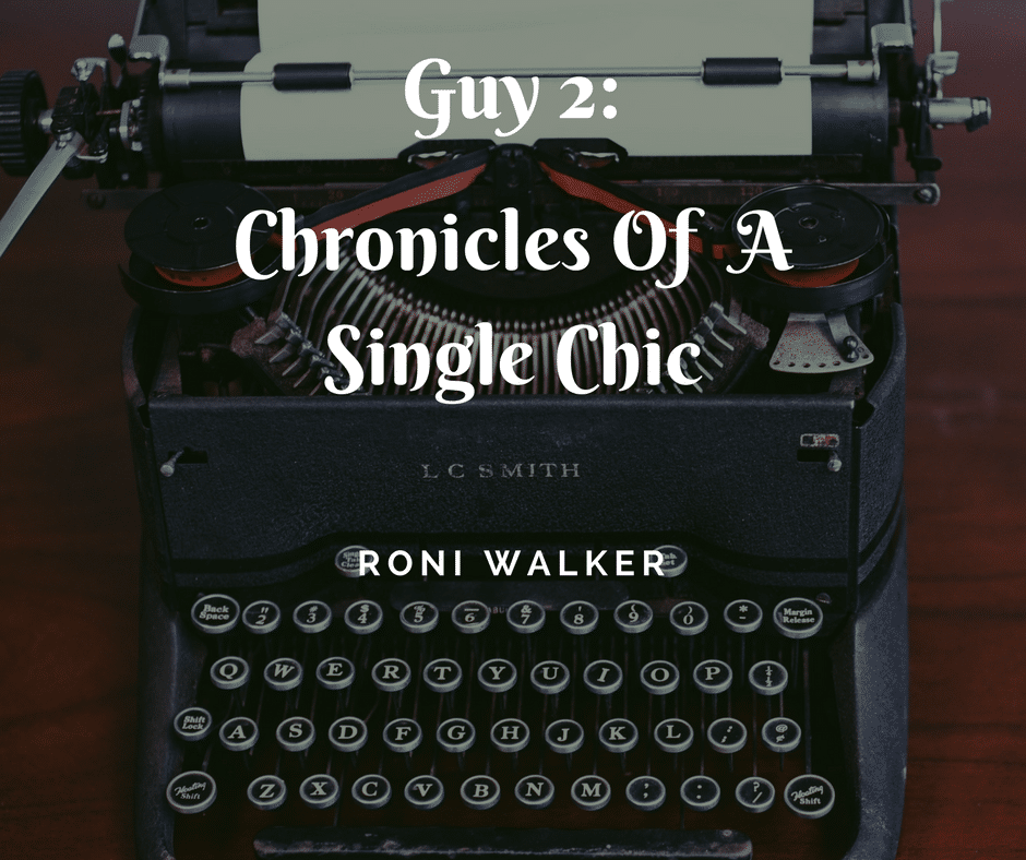 Guy 2: Chronicles Of A Single Chic